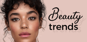 Beauty Trends 2021
